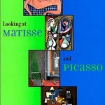 Looking at Matisse and Picasso
